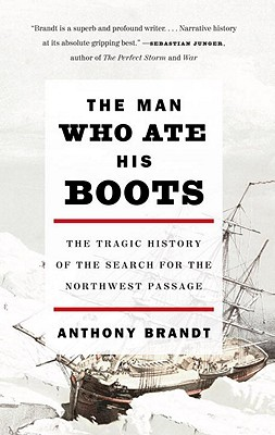 The Man Who Ate His Boots By Brandt, Anthony